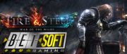 Fire and Steel Betsoft