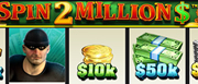 Spin 2 Million online Slot im EuroGrand Casino