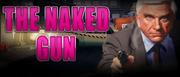 The Naked Gun