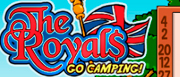 The Royals: Go Camping!